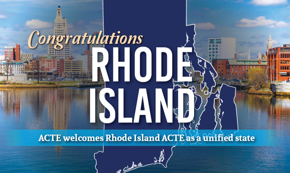 Rhode Island Association for Career and Technical Education Unifies, Affiliates with National ACTE