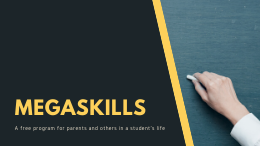 MegaSkills at Davies: A Program to Develop the Life Skills Needed for Success in School & Beyond.