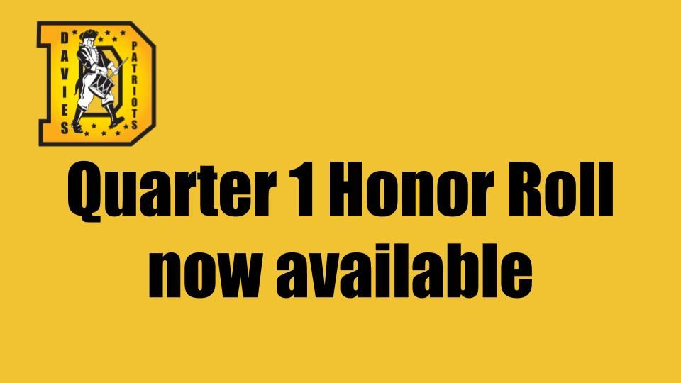 Quarter 1 Honor Roll list is now available!
